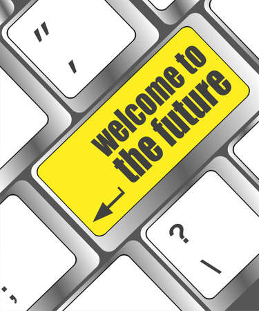 welcome to the future text on laptop keyboard key photo
