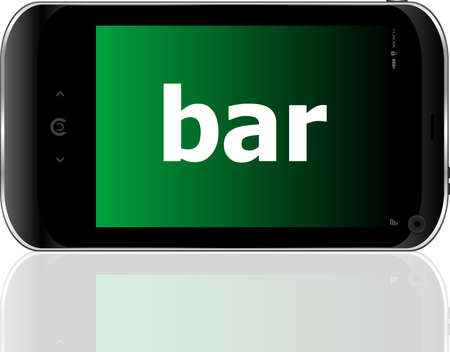 bar word on smart mobile phone, business concept photo