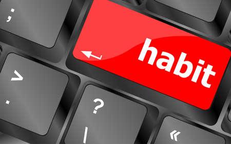 habit word on computer pc keyboard key