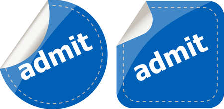 admit: admit word stickers set, icon button, business concept