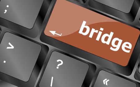 bridge word on computer keyboard key button photo
