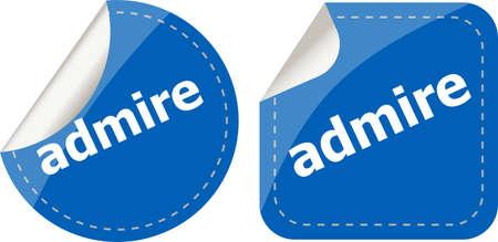 admire: admire word stickers set, icon button, business concept Stock Photo
