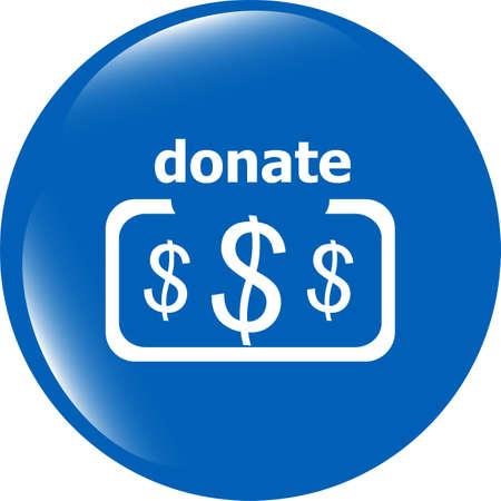 grant: Donate sign icon. Dollar usd symbol. shiny button. Modern UI website button
