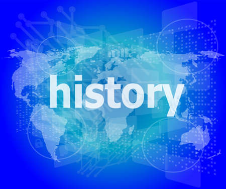 Time concept: history on digital background photo