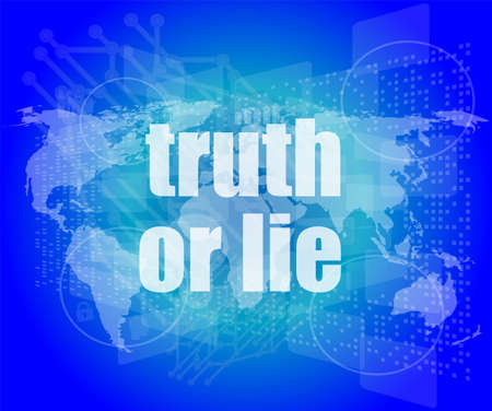 lie: truth or lie text on digital touch screen interface