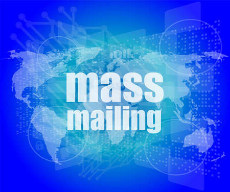 mailing: mass mailing word on digital screen, global communication concept
