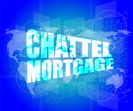 chattel: Marketing concept: words chattel mortgage on digital screen