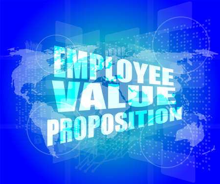 proposition: Management concept: employee value proposition words on digital screen