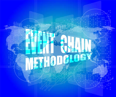 methodology: event chain methodology word on business digital touch screen