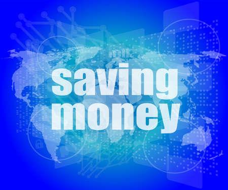 Management concept: words saving money on digital screen photo