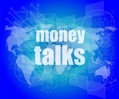 conversaciones: el dinero habla las palabras en la pantalla t�ctil digital