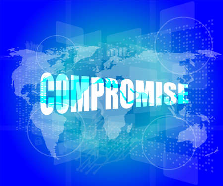 compromise: business concept: word compromise on digital touch screen