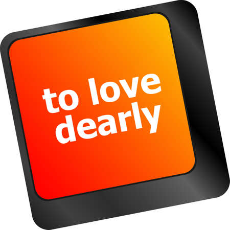 dearly: to love dearly, keyboard with computer key button Stock Photo