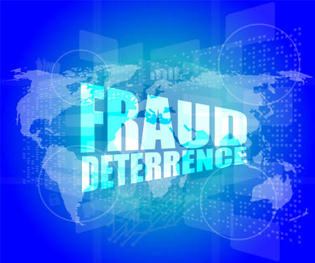 deterrence: Management concept: fraud deterrence words on digital screen