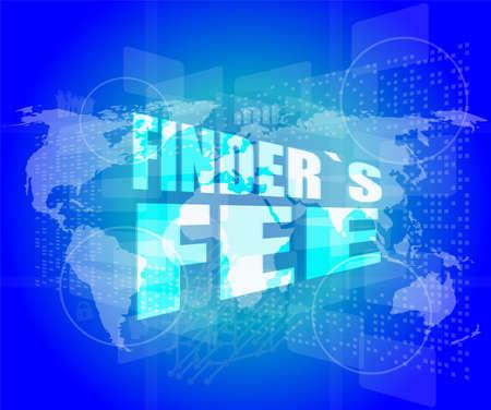 fee: finder fee word on digital touch screen