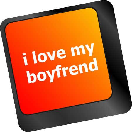 i love my boyfriend button on computer pc keyboard key photo