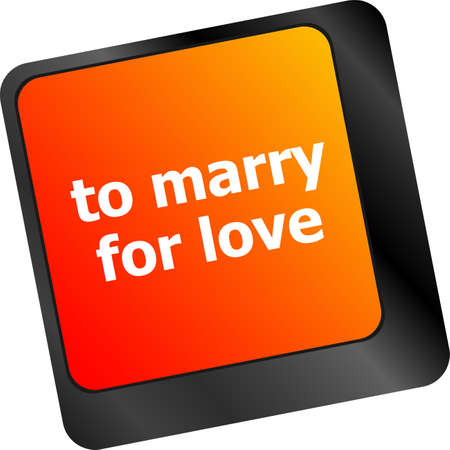 Modern keyboard key with words to marry for love photo