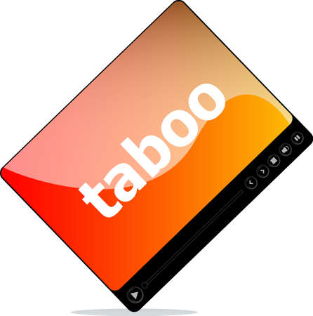 taboo: Social media concept: media player interface with taboo word