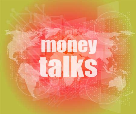 conversa: el dinero habla las palabras en la pantalla t�ctil digital