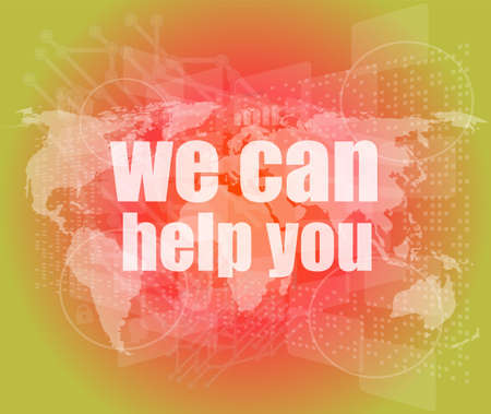 can we help: social concept: words we can help you on digital screen
