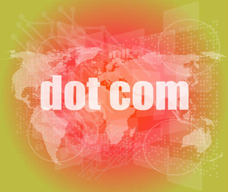 dot com: words dot com on digital screen, information technology concept