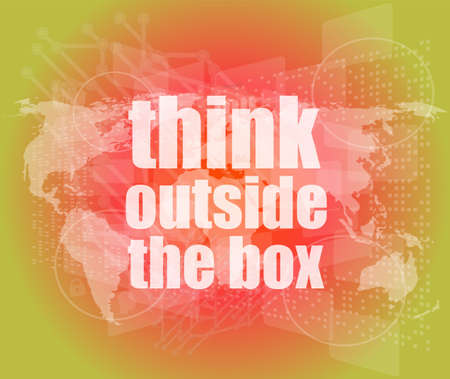 think outside the box words on digital touch screen photo