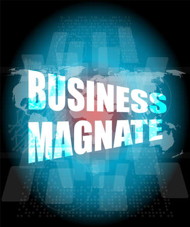 magnate: business magnate words on digital touch screen Stock Photo
