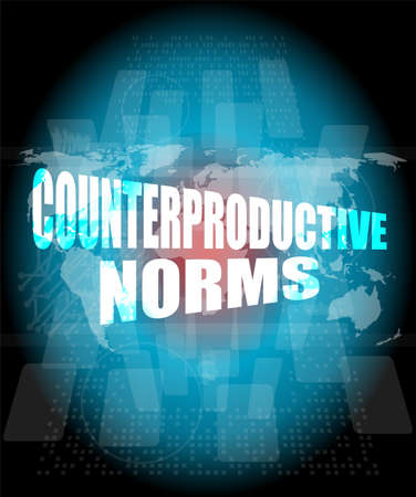 norms: Management concept: counterproductive norms words on digital screen Stock Photo