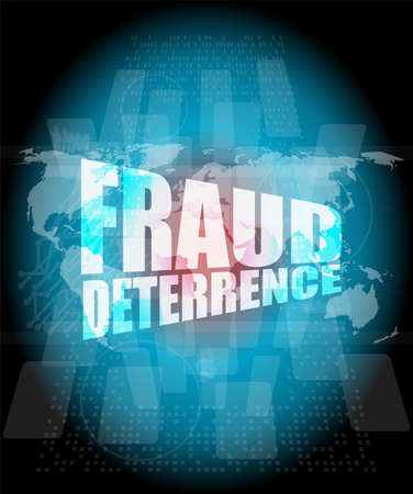 deterrence: Management concept: fraud deterrence words on digital screen