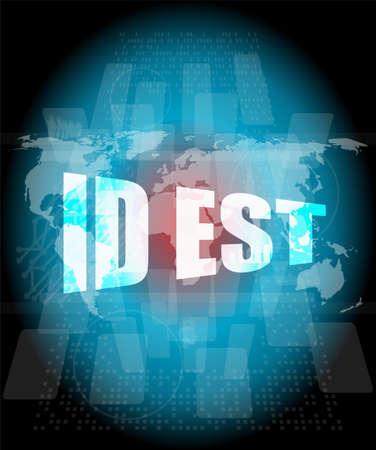 est: id est on digital touch screen, business concept