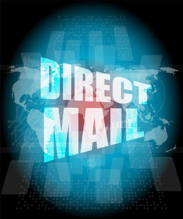 direct mail: direct mail word on digital touch screen