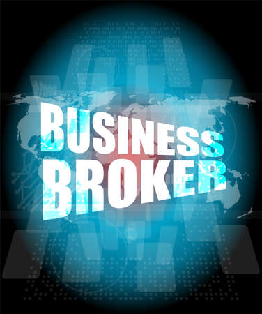 business broker words on digital touch screen Stock Photo
