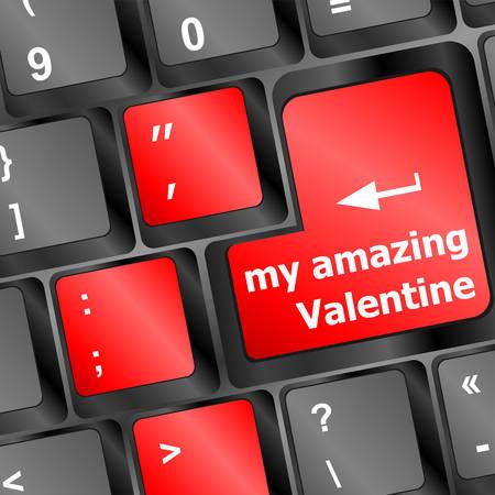 keyboard key: Computer keyboard key - my amazing Valentine
