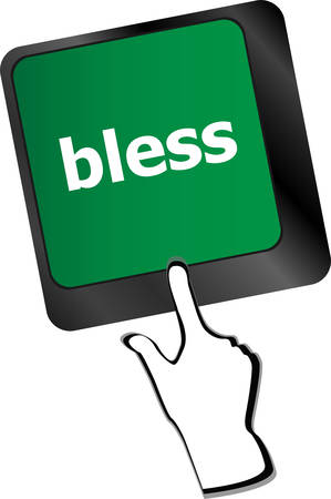 bless: bless text on computer keyboard key - business concept
