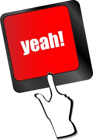 yeah: yeah word on computer keyboard key vector Illustration