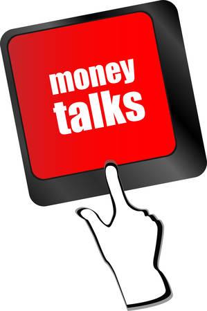 talks: money talks on computer keyboard key button vector