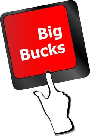bucks: big bucks on computer keyboard key button  Illustration
