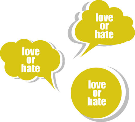 hate: love or hate word on modern banner design template. set of stickers, labels, tags, clouds Illustration