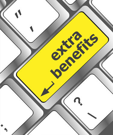 extra money: extra benefits button on keyboard - business concept