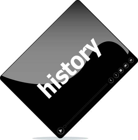 social history: Social media concept: media player interface with history word Illustration
