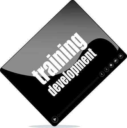 training and development: Video player for web with training development words Illustration