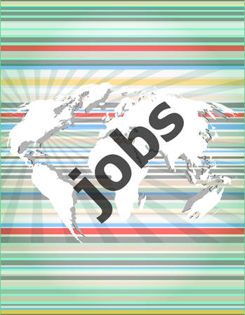 temporary workers: The word jobs on digital screen, social concept Illustration
