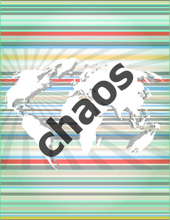chaos: chaos word on business digital touch screen Illustration