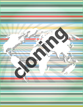 cloning: cloning word, backgrounds touch screen with transparent buttons. concept of a modern internet