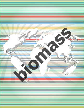 biomasa: palabra de biomasa en el fondo de pantalla táctil digital