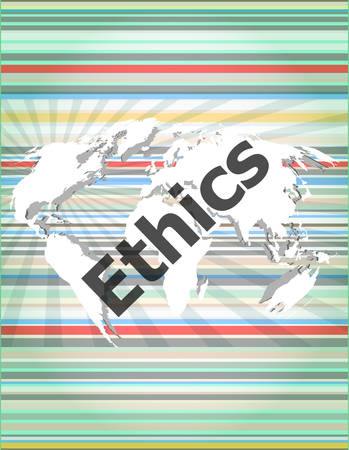 ethics: ethics word on digital touch screen