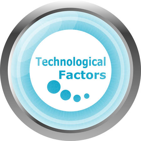 factors: technological factors web button, icon isolated on white