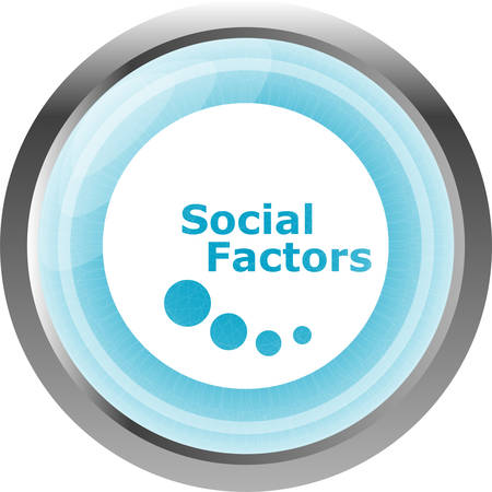 factors: social factors web button, icon isolated on white