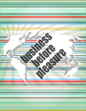 pleasure: business before pleasure words on digital touch screen, business concept Illustration