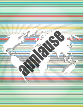 business concept: applause words on digital screen, 3d Illustration